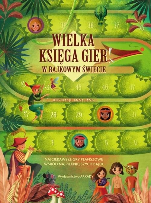 okładka Wielka księga gier w bajkowym świecie, Książka | Praca Zbiorowa