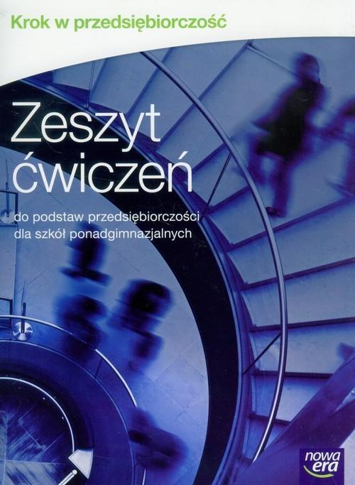 okładka Krok w przedsiębiorczość Zeszyt ćwiczeń Szkoła ponadgimnazjalnaksiążka |  | Zbigniew Makieła, Tomasz Rachwał