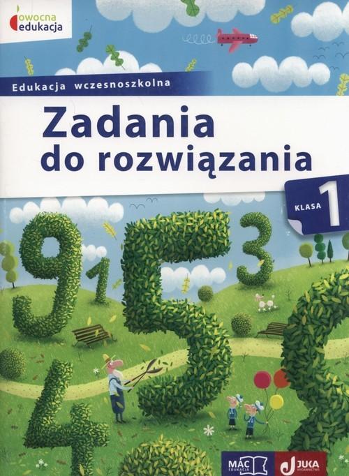 okładka Owocna edukacja 1 Zadania do rozwiązania Edukacja wczesnoszkolna, Książka | Pustuła Andrzej