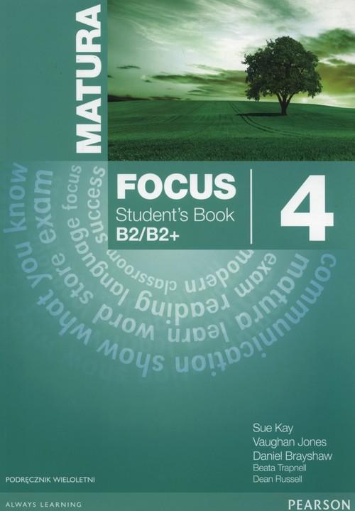 okładka Matura Focus 4 Students Book wieloletni + CD Szkoły ponadgimnazjalneksiążka |  | Sue Kay, Vaughan Jones, Daniel Brayshaw