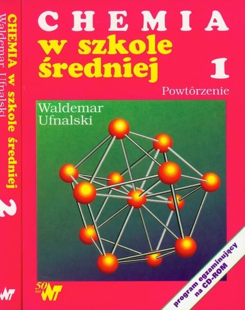 okładka Chemia w szkole średniej Tom 1-2książka |  | Ufnalski Waldemar