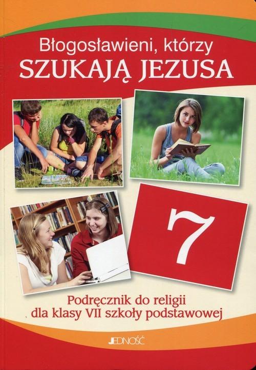 okładka Błogosławieni którzy szukają Jezusa Religia 7 Podręcznik Szkoła podstawowa, Książka | Krzysztof Mielnicki, Elżbieta Kondrak, Ewelina Parszewska