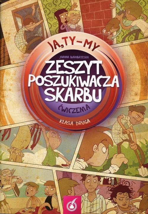 okładka Ja Ty My 2 Zeszyt poszukiwacza skarbu Ćwiczenia, Książka | Białobrzeska Joanna