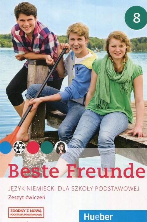 okładka Beste Freunde Język niemiecki 8 Zeszyt ćwiczeń, Książka   Manuela Georgiakaki, Christiane Seuthe, Anja Schumann
