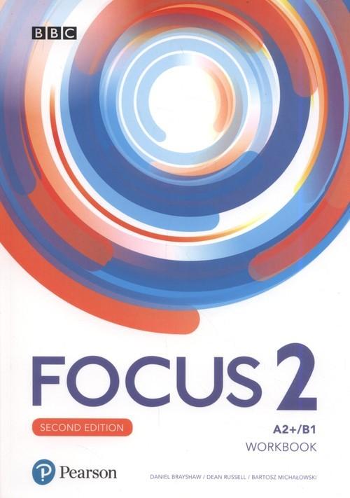 okładka Focus Second Edition 2 Workbook Szkoła ponadpodstawowaksiążka      Daniel Brayshaw, Dean Russell, Bartosz Michałowski