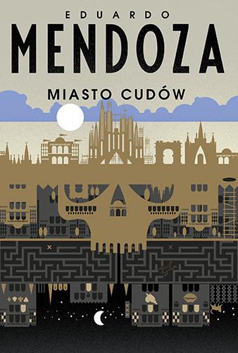 okładka Miasto cudówksiążka |  | Mendoza Eduardo