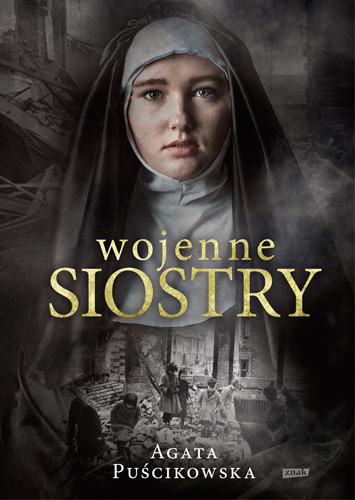 okładka Wojenne siostry, Książka | Agata Puścikowska
