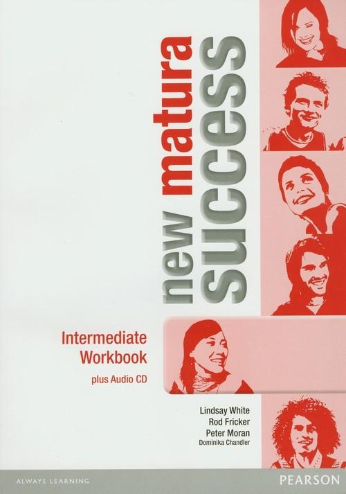 okładka Matura Success New Intermediate Workbook z płytą CD, Książka | Lindsay White, Rod Fricker, Peter Moran, Dominika Chandler