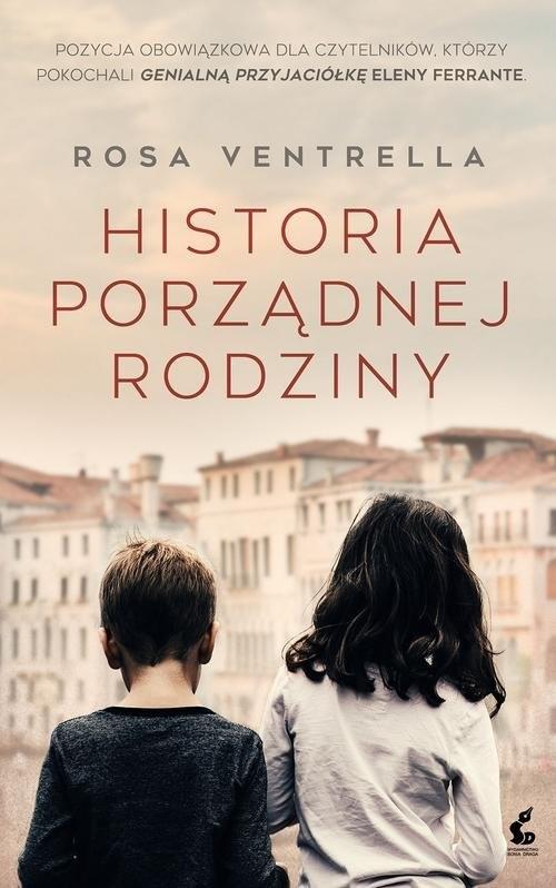 okładka Historia porządnej rodziny, Książka | Ventrella Rosa