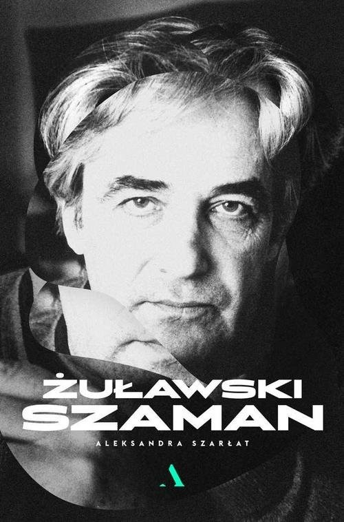 okładka Żuławski Szamanksiążka      Aleksandra Szarłat