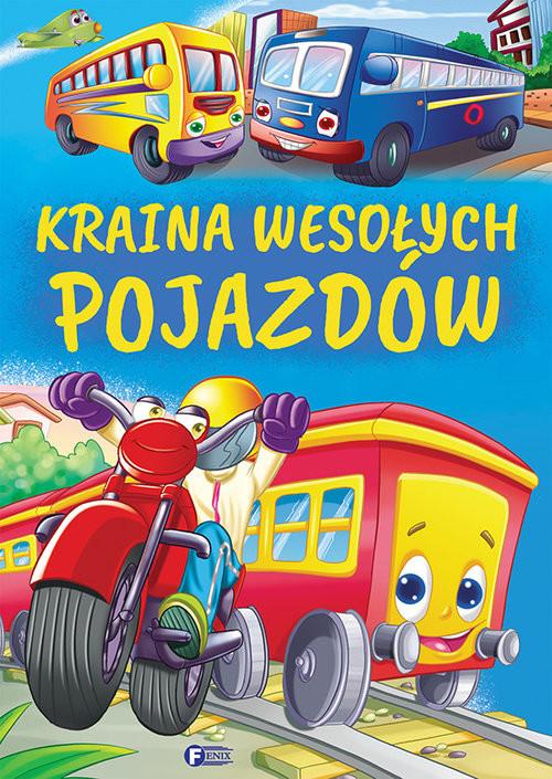 okładka Kraina wesołych pojazdów, Książka  