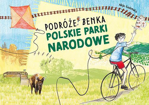 okładka Polskie Parki Narodowe Podróże Benka, Książka | Gadomska Alicja