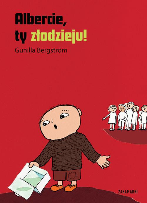 okładka Albercie, ty złodzieju!, Książka   Bergstrom Gunilla