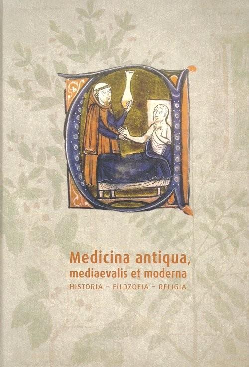 okładka Medicina antiqua mediaevalis et moderna Historia Filozofia - religiaksiążka |  |