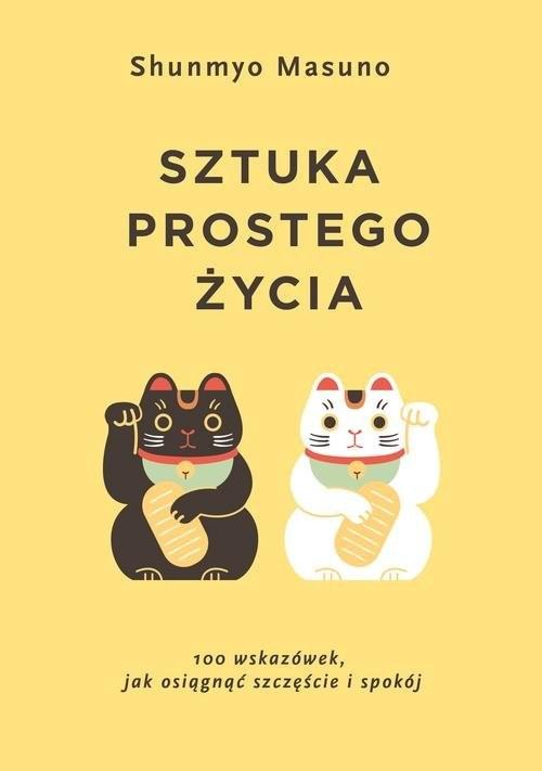 okładka Sztuka prostego życiaksiążka |  | Masuno Shunmyo