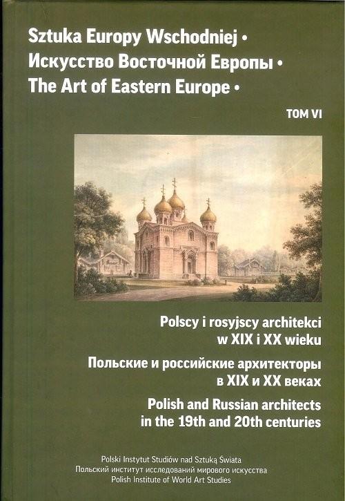 okładka Sztuka Europy Wschodniej Tom 6książka     