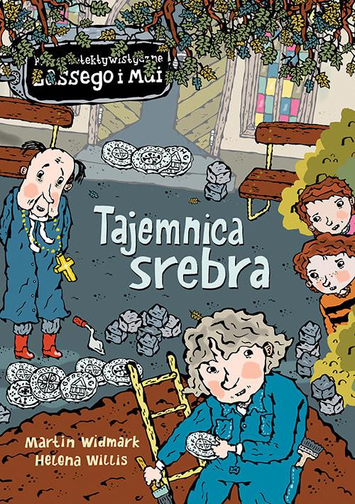 okładka Biuro Detektywistyczne Lassego i Mai Tajemnica srebra, Książka   Martin Widmark