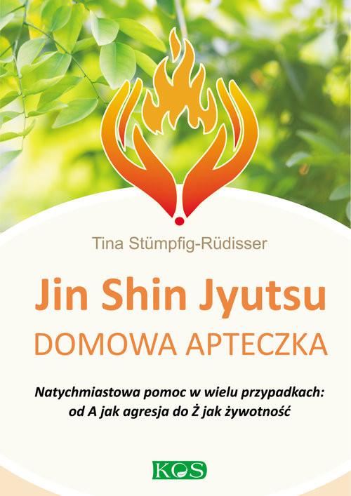 okładka Jin Shin Jyutsu domowa apteczka Natychmiastowa pomoc w wielu przypadkach: od A jak agresja do Ż jak żywotność, Książka | Stümpfig-Rüdisser Tina