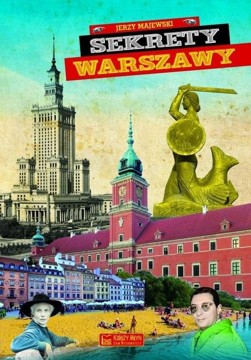 okładka Sekrety Warszawy, Książka | Jerzy S. Majewski