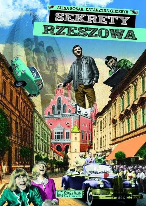 okładka Sekrety Rzeszowa, Książka | Alina Bosak, Katarzyna Grzebyk