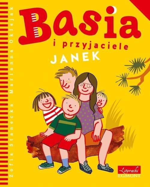 okładka Basia i przyjaciele Janekksiążka      Zofia Stanecka