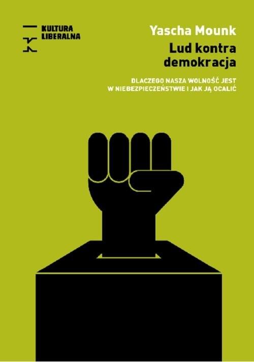okładka Lud kontra demokracja, Książka | Mounk Yascha