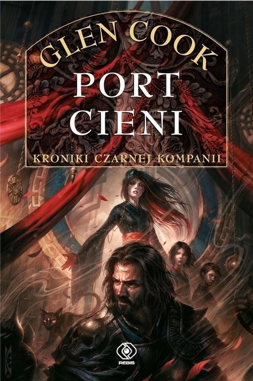 okładka Czarna Kompania Tom 5 Port Cieni, Książka   Cook Glen