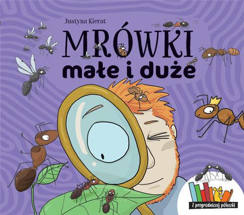 okładka Mrówki małe i duże, Książka | Kierat Justyna
