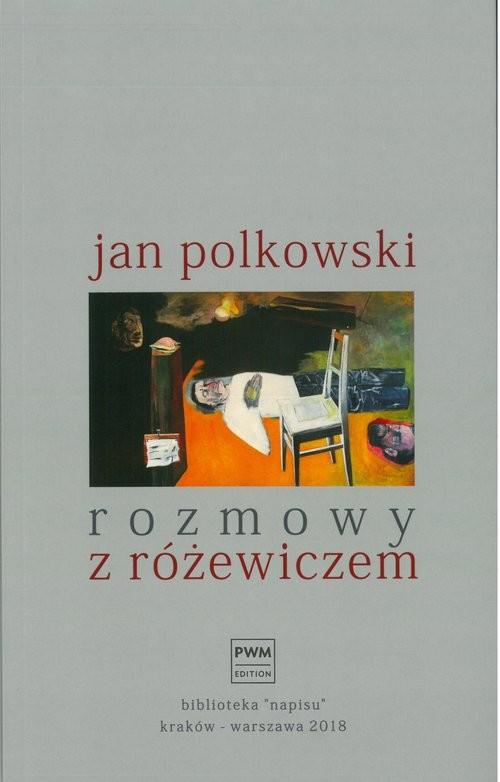 okładka Rozmowy z Różewiczem, Książka | Jan Polkowski
