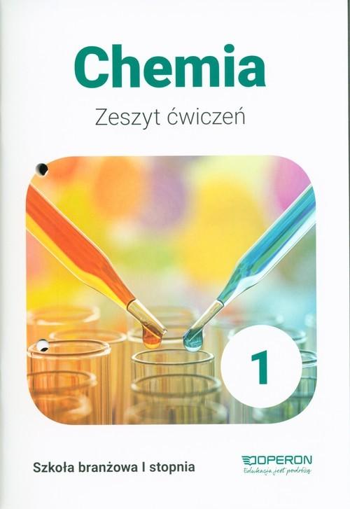 okładka Chemia 1 Zeszyt ćwiczeń Szkoła branżowa 1 stopnia, Książka | Maria Barbara Szczepaniak