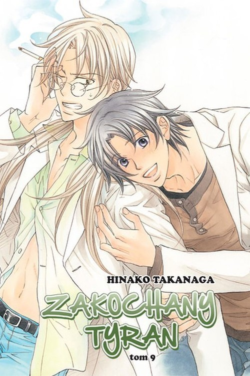 okładka Zakochany Tyran #09książka      Takanaga Hinako