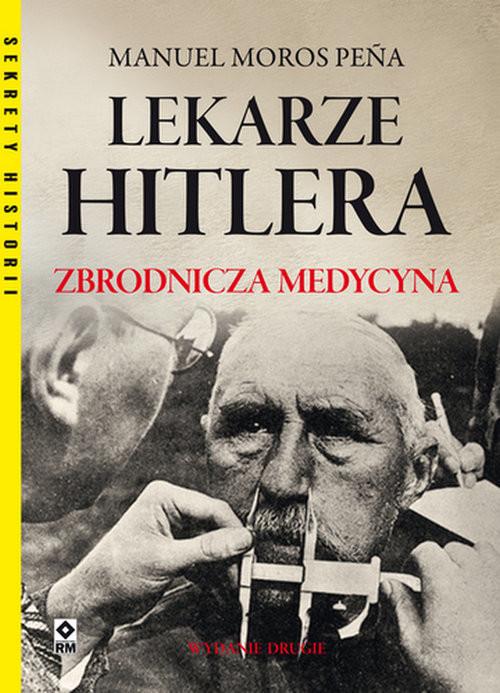 okładka Lekarze Hitleraksiążka |  | Manuel Moros Pena