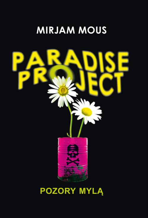 okładka Paradise Project Pozory mylą, Książka | Mous Mirjam