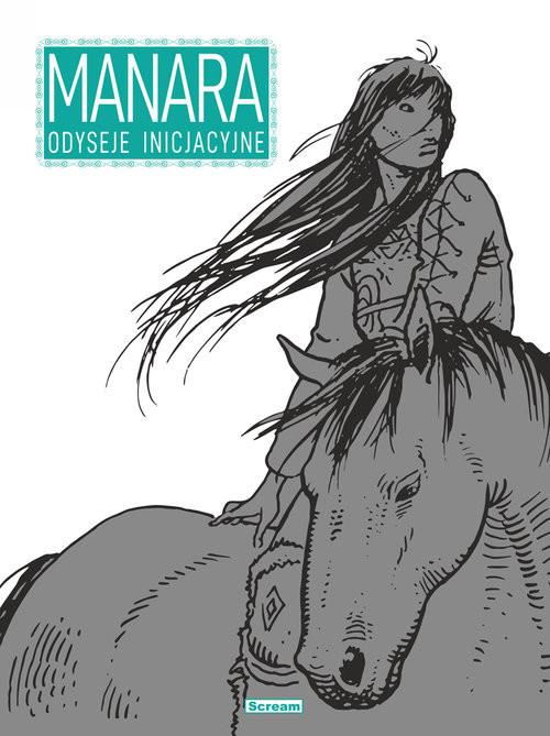 okładka Manara - Odyseje Inicjacyjneksiążka |  | Milo Manara