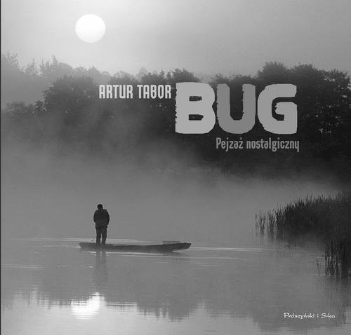 okładka Bug Pejzaż nostalgiczny, Książka | Tabor Artur