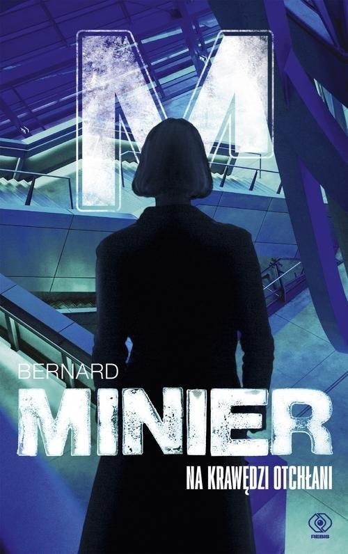 okładka Na krawędzi otchłaniksiążka |  | Bernard Minier