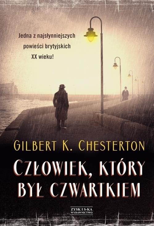 okładka Człowiek który był Czwartkiem, Książka | Gilbert Keith  Chesterton
