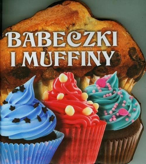 okładka Babeczki i muffiny, Książka | Praca Zbiorowa