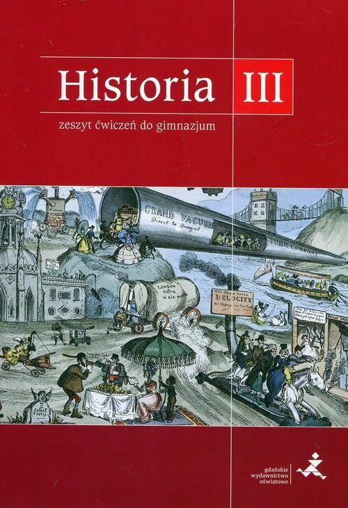 okładka Podróże w czasie Historia 3 Zeszyt ćwiczeń Gimnazjum, Książka | Tomasz Małkowski