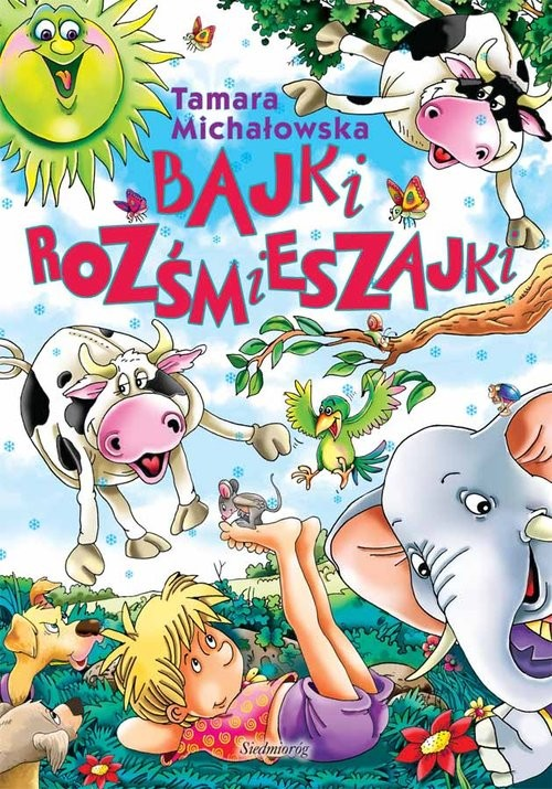 okładka Bajki rozśmieszajkiksiążka      Tamara Michałowska