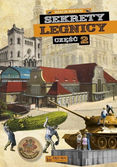 okładka Sekrety Legnicy Część 2, Książka | Makuch Marcin