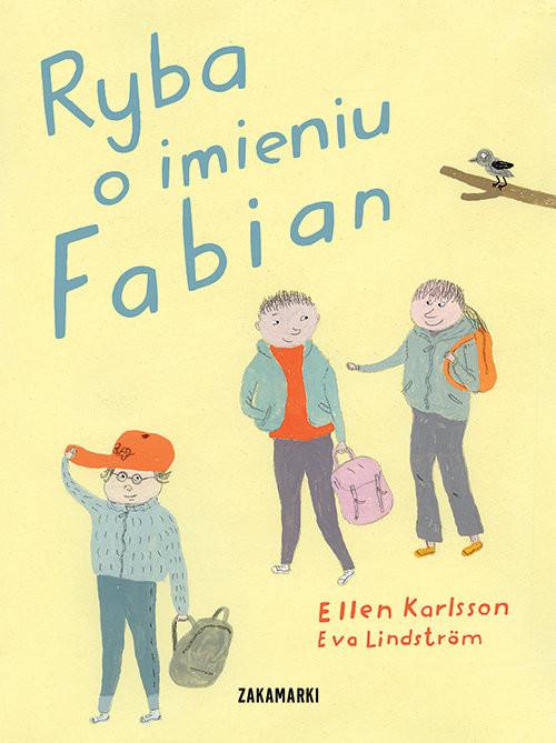 okładka Ryba o imieniu Fabian, Książka   Karlsson Ellen