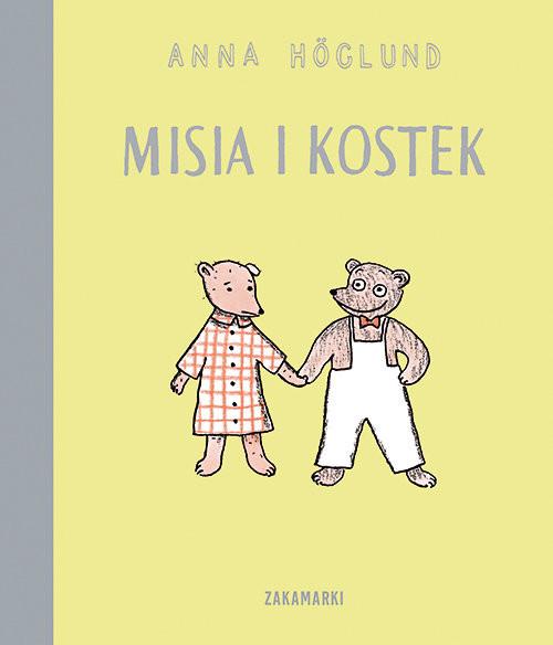 okładka Misia i Kostek, Książka   Höglund Anna