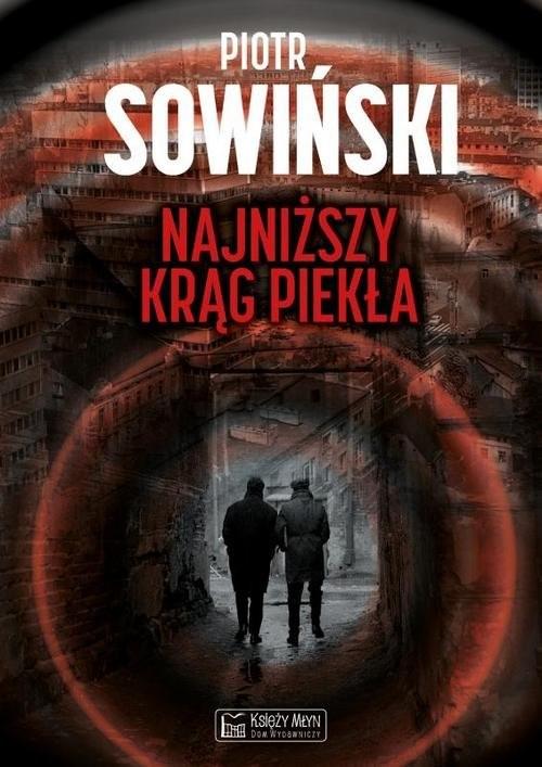 okładka Najniższy krąg piekła, Książka | Sowiński Piotr