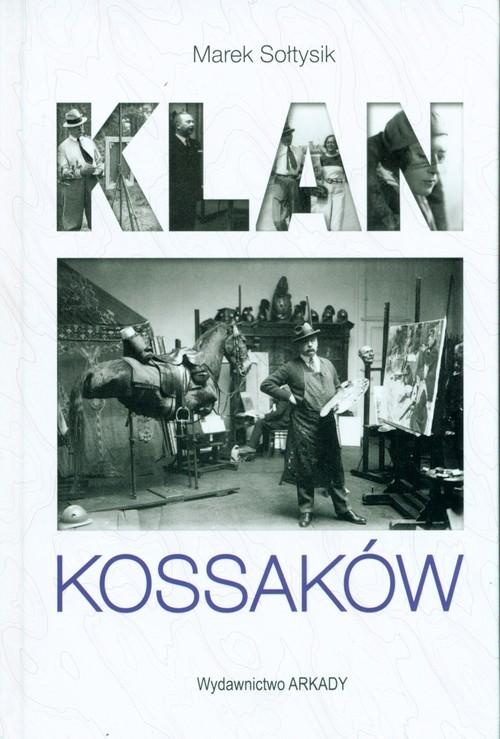 okładka Klan Kossaków, Książka | Marek Sołtysik