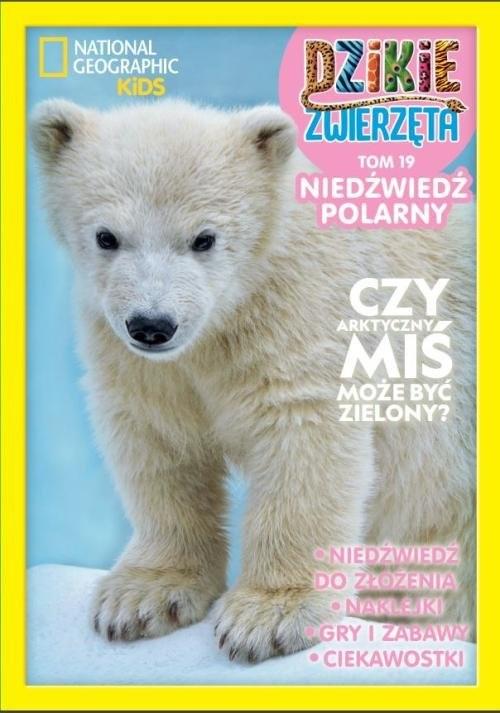 okładka Dzikie Zwierzęta 19 Niedźwiedź polarny   /K/książka      Opracowanie zbiorowe