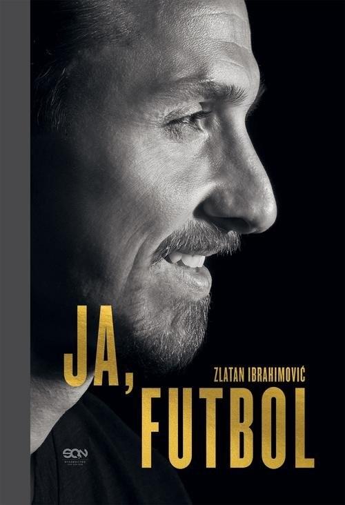 okładka Ja Futbol, Książka | Ibrahimovic Zlatan