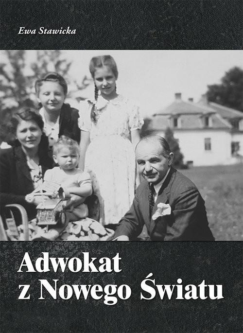 okładka Adwokat z Nowego Światu, Książka | Stawicka Ewa, Hanna Nowodworska-Grohman