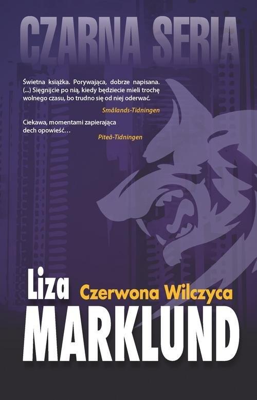 okładka Czerwona Wilczyca Annika Bengtzon 5książka |  | Liza Marklund