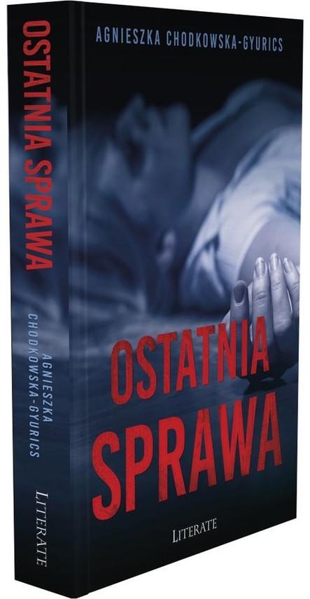 okładka Ostatnia sprawaksiążka |  | Chodkowska-Gyurics Agnieszka